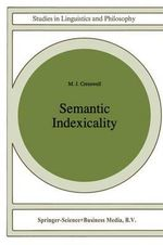 Semantic Indexicality : Euro Courses - M.J. Cresswell