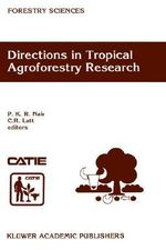 Directions in Tropical Agroforestry Research : Forestry Sciences