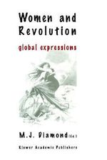 Women and Revolution : Global Expressions - Marie Josephine Diamond