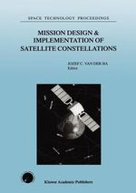Mission Design and Implementation of Satellite Constellations