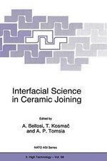 Interfacial Science in Ceramic Joining : Proceedings of the NATO Advanced Research Workshop, Bled, Slovenia, November 12-15, 1997