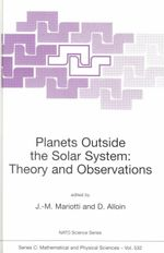 Planets Outside the Solar System : Theory and Observations :  Theory and Observations