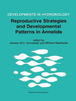Reproductive Strategies and Developmental Patterns in Annelids : A Survey of Cell Biology
