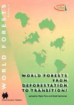 World Forests from Deforestation to Transition? : World Forests,