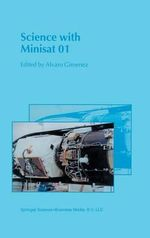 Science with Minisat 01 : Proceedings of the Workshop held in Madrid 26 - 28 April , 1999 :  Proceedings of the Workshop held in Madrid 26 - 28 April , 1999