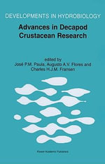 Advances in Decapod Crustacean Research : Proceedings of the 7th Colloquium Crustacea Decapoda Mediterranea, 6-9 September 1999 :  Proceedings of the 7th Colloquium Crustacea Decapoda Mediterranea, 6-9 September 1999
