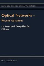Optical Networks : Recent Advances :  Recent Advances