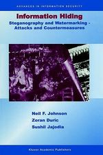 Information Hiding : Steganography and Watermarking,  Attacks and Countermeasures - Neil F. Johnson