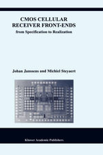 CMOS Cellular Receiver Front-ends : From Specification to Realization - Johan Janssens