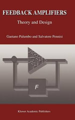 Feedback Amplifiers : Theory and Design - Gaetano Palumbo