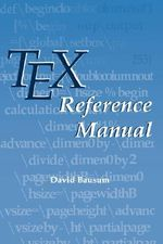 Tex Reference Manual - David Bausum