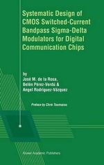 Systematic Design of CMOS Switched-Current Bandpass Sigma-Delta Modulators for Digital Communication Chips