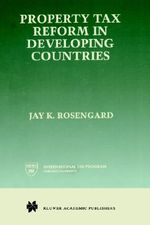 Property Tax Reform in Developing Countries - Jay K. Rosengard