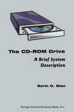 The CD-ROM Drive : A Brief System Description - Sorin G. Stan
