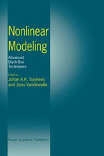 Nonlinear Modeling : Advanced Black Box Techniques