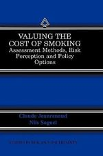 Valuing the Cost of Smoking : Assessment Methods, Risk Perception and Policy Options