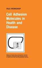 Cell Adhesion Molecules in Health and Disease : Falk Symposium