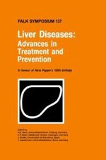 Liver Diseases : Advances in Treatment and Prevention