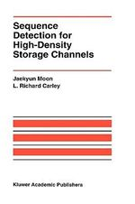 Sequence Detection for High-Density Storage Channels : Ergonomics of Seating - Jaekyun Moon