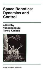 Space Robotics : Dynamics and Control :  Dynamics and Control