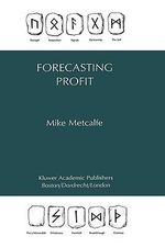 Forecasting Profit : Managing for Superior Shareholder Returns - Mike Metcalfe