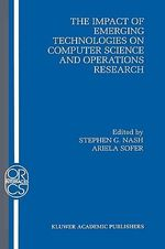 The Impact of Emerging Technologies on Computer Science and Operations Research : Insights from Japan