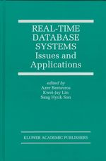 Real-time Database Systems : Issues and Applications