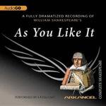 As You Like It : Arkangel Complete Shakespeare - William Shakespeare