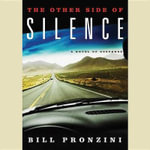 The Other Side of Silence : A Novel of Suspense - Bill Pronzini