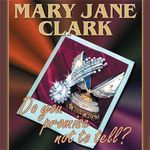 Do You Promise Not to Tell? : Chivers Sound Library American Collections (Audio) - Mary Jane Clark