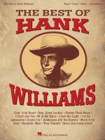 The Best of Hank Williams - Hal Leonard Publishing Corporation