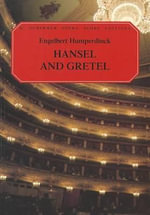 Hansel and Gretel : Vocal Score - Engelbert Humperdinck