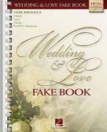 Wedding & Love Fake Book : C Edition - Hal Leonard Publishing Corporation