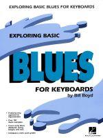 Exploring Basic Blues for Keyboards - Bill Boyd
