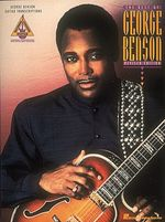 The Best of George Benson : Guitar Recorded Versions - George Benson