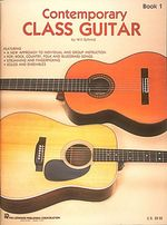 Contemporary Class Guitar - Will Schmid