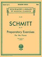 Aloys Schmitt : Preparatory Exercises Op.16 - Aloys Schmitt
