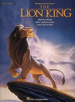 Elton John: Piano/Vocal : The Lion King - Vocal Selections - Hal Leonard Publishing Corporation
