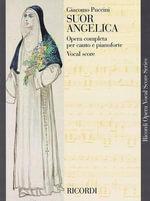Suor Angelica : Vocal Score - Puccini Giacomo
