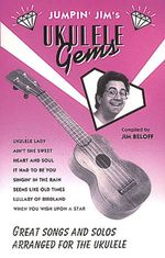 Jumpin' Jim's Ukulele Gems : Ukulele Solo - Jim Beloff