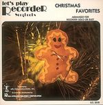 Christmas Favorites : Let's Play Recorder! - Hal Leonard Publishing Corporation