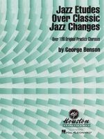 Jazz Etudes Over Classic Jazz Changes - George Benson