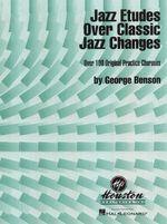 Jazz Etudes Over Classic Jazz Changes - George Benson