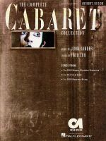 The Complete Cabaret Collection : Vocal Selections - Souvenir Edition - Hal Leonard Publishing Corporation