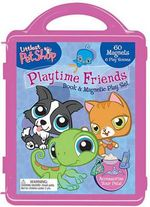 Littlest Pet Shop Playtime Friends Book & Magnetic Play Set : With 3 Double-Sided Play Scenes and 3 Magnetic Sheets with Over 100 Magnets - Reader's Digest