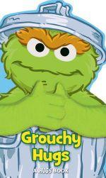 Sesame Street Grouchy Hugs : Sesame Street Hugs Book - Matt Mitter