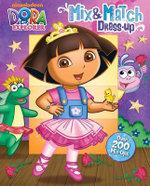 Dora the Explorer Mix & Match Dress-Up : Nickelodeon - David Roe