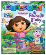 Dora the Explorer My Favorite Story : A Practical Guide to Essential Home Repairs and Ma... - Reader's Digest