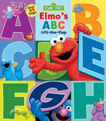 Sesame Street Elmo's ABC : Lift-The-Flap - Reader's Digest