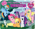 My Little Pony Pony Friends Are Forever/La Amistad de Los Ponis Es Para Siempre : An English/Spanish Lift-The-Flap Book